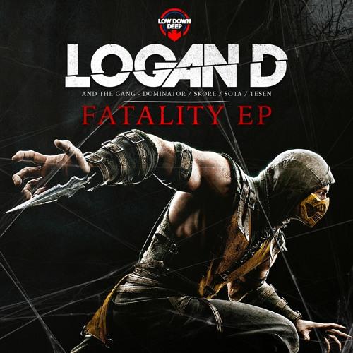 LOGAN D & THE GANG - FATALITY EP