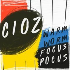 Cioz & Boy Oh Boy - Focus Pocus (Snippet)