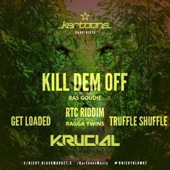 Krucial Feat. Ras Goudie - Kill Dem Off