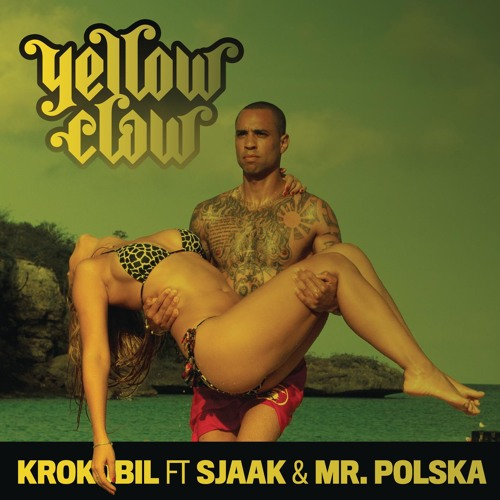 Krokobil (feat. Sjaak & Mr. Polska)