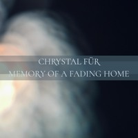 Memory Of A Fading Home