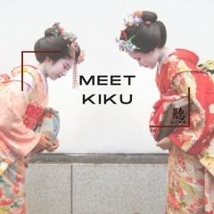 Meet Kiku