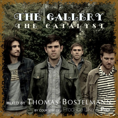 The Gallery - The Catalyst