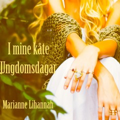 I Mine Kåte Ungdomsdagar | Marianne Lihannah | Voice & Nyckelharpa