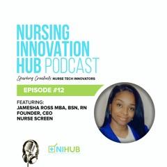 Nursing Innovation Hub Podcast Episode #12