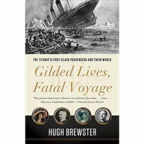 Gilded lives, fatal voyage pdf free download