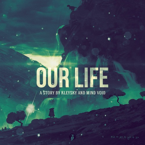 Kleysky & Mind Void - Our Life (Original Mix) [OUT NOW!]