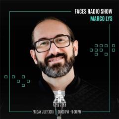 Marco Lys Faces Radio Show #27 Downtown Tulum Radio