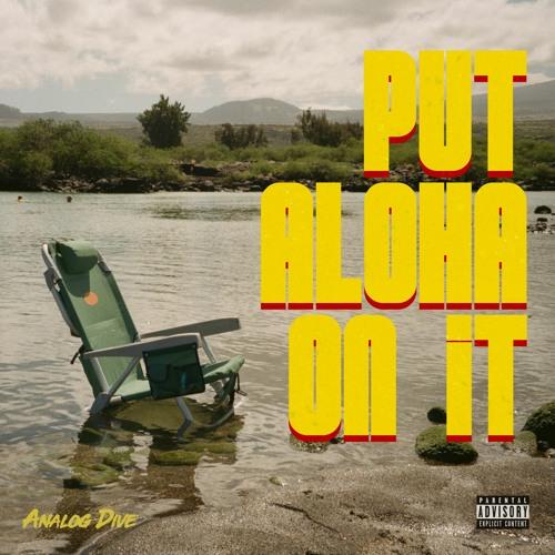 Put Aloha On It