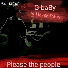 Please the people ft Hazzy Traps