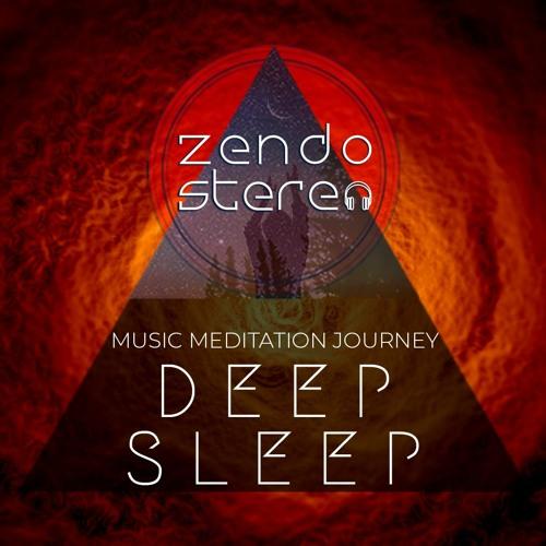 ZendoStereo | Deep Sleep