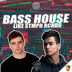 FREE Bass House Like STMPD RCRDS (FREE FLP + SAMPLES + PRESETS)