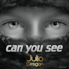 Can You See - Julio Cesgon