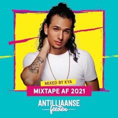 Antilliaanse Feesten Mixtape 2021 Mixed By KYA