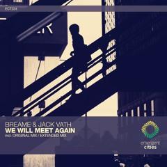 Breame & Jack Vath - We Will Meet Again (Original Mix) [ECT224]