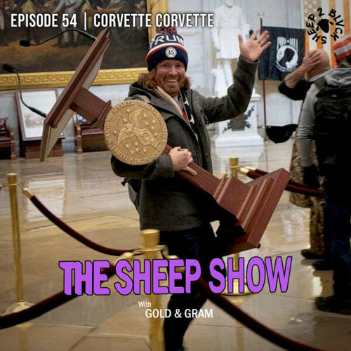 2BLVCKSHEEP's The Sheep Show - Corvette Corvette (Ep. 54)