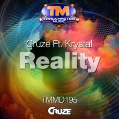 Cruze Ft. Krystal - Reality (2014) FREE TRACK DOWNLOAD!