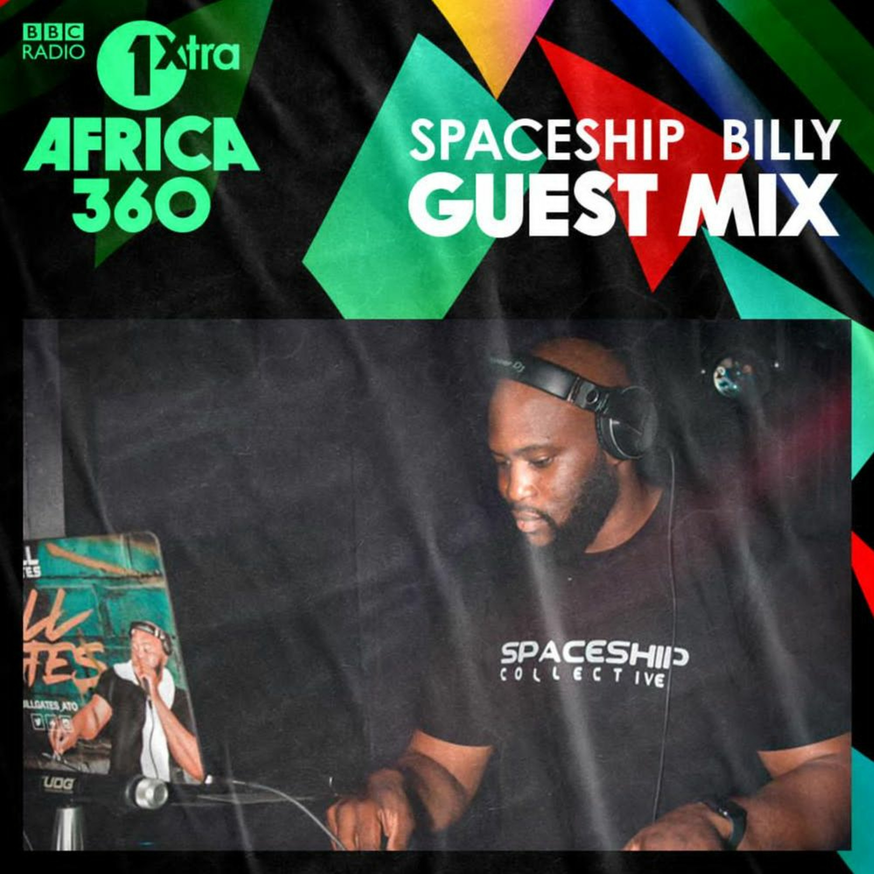 BBC 1xtra Africa 360 Guest Mix by Spaceship Billy