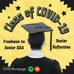 Class of COVID-19: Senior reflections, Freshman x Senior Q&A