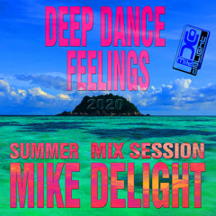 MIKE DELIGHT - DEEP DANCE FEELINGS (#mixtape)
