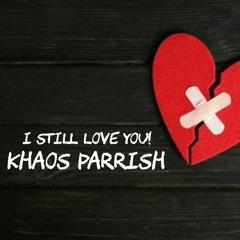 I STILL LOVE YOU!