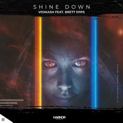 VOXKASH - Shine Down (feat. Brett Epps)