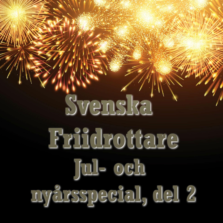19. Del 2/2 - Svenska Friidrottares jul- och nyårsavsnitt
