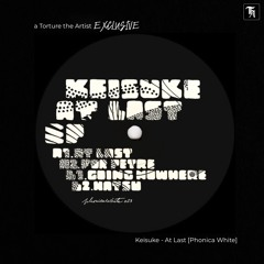 EXCLUSIVE: Keisuke - At Last [Phonica White]