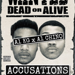 A1 KG x A1 CHINO ACCUSATIONS (Official Audio)