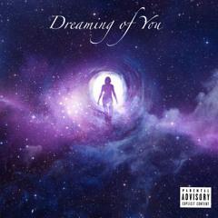 Dreaming of You (prod. Boyfifty)