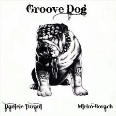 Groove Dog (feat. Daniele Turani)