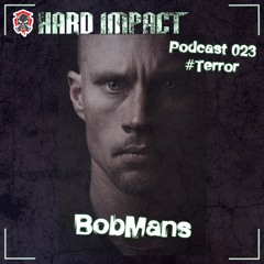 Terrorcore Mix [2h Terror]   by BobMans   Mai 2021   Hard Impact