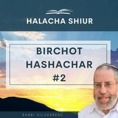Birchot Hashachar #2