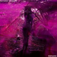 Anthony Keyrouz - Restless
