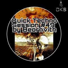 Quick Techno Session #49