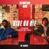 Ride Or Die (feat. Foster The People) (Eat More Cake Remix)