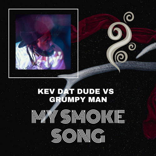 kevdatdude My Smoke Song (Toke Mix)