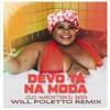 Download Jojo Maronttinni, DJ Batata - Devo Tá Na Moda (Will Poletto Tribal Funk Remix) Mp3