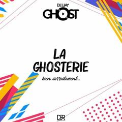 La Ghosterie by Deejay Ghost
