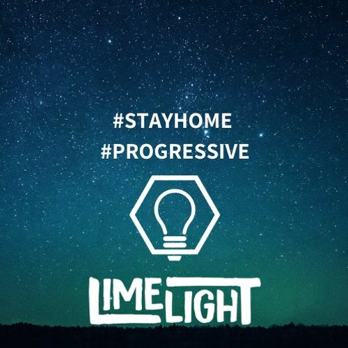 LimelighT - Stay home #1 Progressive