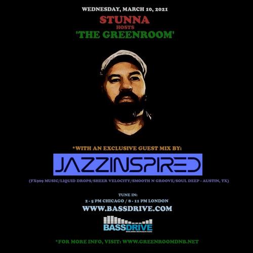 STUNNA - Greenroom DNB Show (JazzInspired Guest Mix) (10/03/2021)