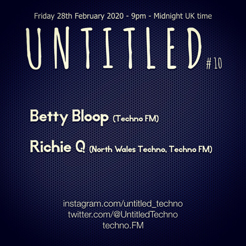 Untitled Techno *Live* with Betty Bloop & Richie Q February 2020