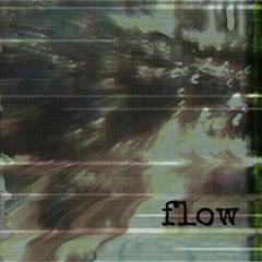 flow [Prod. Lowtow]
