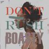 Download Don't Rush X Boasty (Kevin Maleesha Edit) Mp3