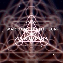 ATYPISCH - Warriors Of The Sun (Original Mix)[CUT/PREVIEW]