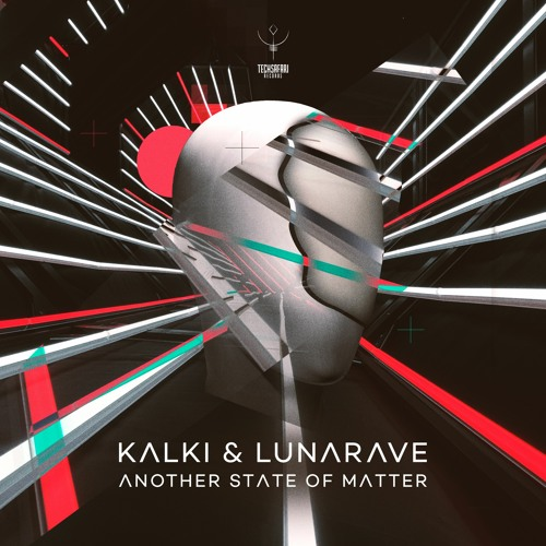 Kalki & Lunarave - Another State Of Matter (Original Mix) | OUT NOW!!!