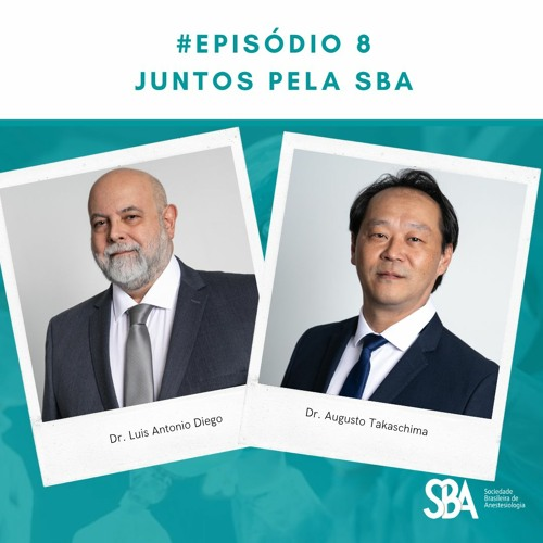 #EP8 Juntos pela SBA