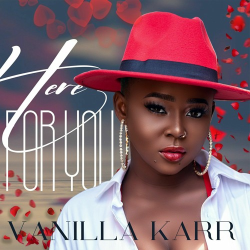Vanilla karr - Here for you