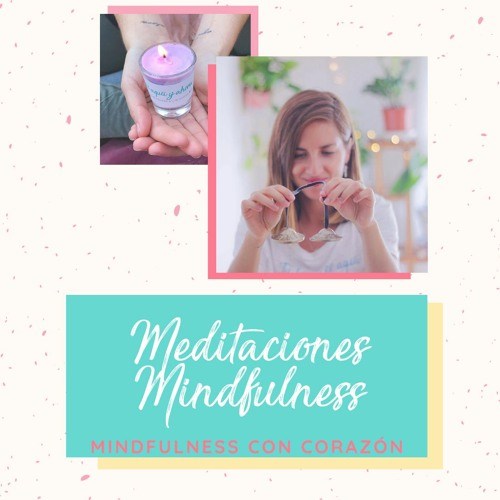 Meditaciones Mindfulness