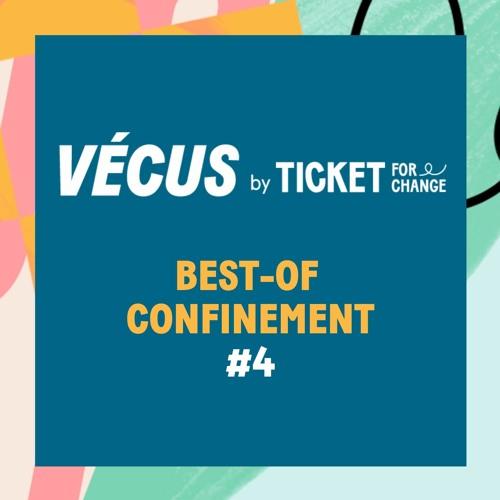 BEST-OF CONFINEMENT #4